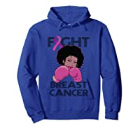 Fight Breast Cancer Awareness Month Gift Black T Shirt Hoodie Royal Blue