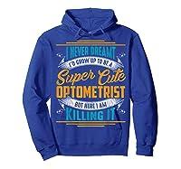 Optometry Optometrist Shirts Hoodie Royal Blue