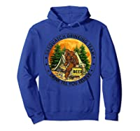 Sasquatch Drinking Team Drink Till You Believe Tshirt Hoodie Royal Blue