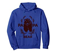Papa Bear Vintage Bear Dad Father S Day Gift T Shirt Hoodie Royal Blue