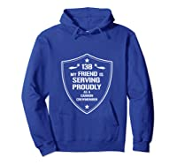 My Friend Is Proud 13b Military Army Cannon Crewmember Shirts Hoodie Royal Blue