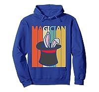 Magic Trick Rabbit Out Of A Hat Shirt Magician Gift T Shirt Hoodie Royal Blue