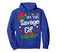 I'm The Sassy Elf Shirt Christmas Family Elf Costume Tee  Hoodie Royal Blue