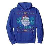 Christmas Santa Dj Shirts Hoodie Royal Blue