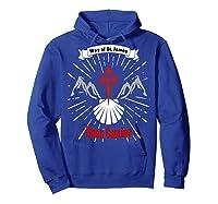 Saint James Buen Camino Way To Santiago De Compostela Gift Shirts Hoodie Royal Blue