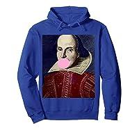 William Shakespeare Bubble Gum T Shirt Hoodie Royal Blue