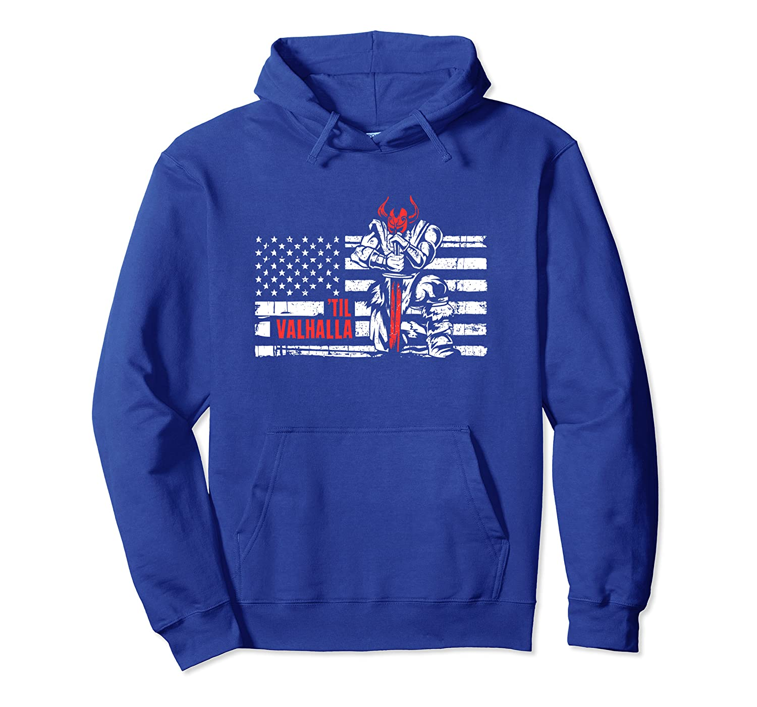 Viking Warrior Quote Gift | 'Til Valhalla American Flag Pullover Hoodie-TH