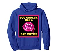 Lips You Coulda Had A Bad Witch Funny Halloween Gift T-shirt Hoodie Royal Blue