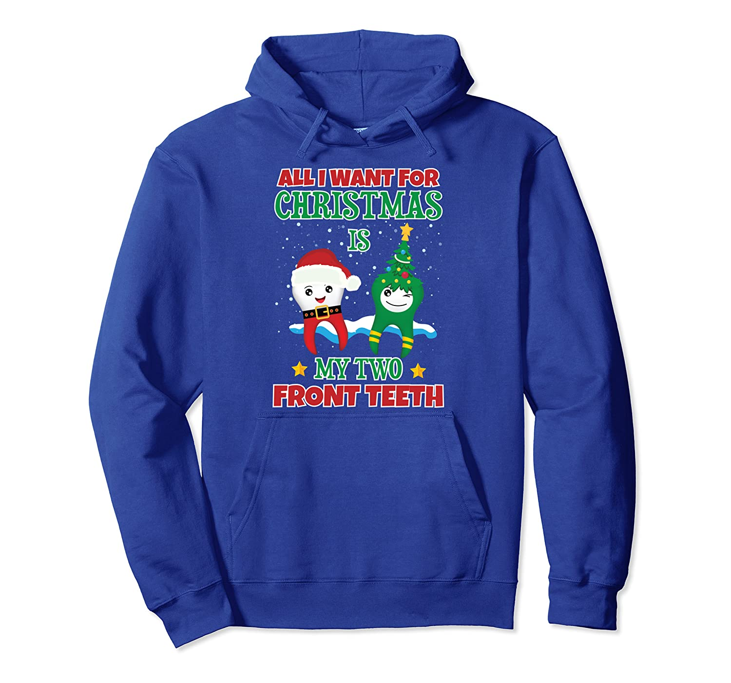 All I Want for Christmas Is My Two Front Teeth – Xmas Kids Pullover Hoodie