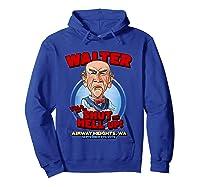 Walter Airway Heights Wa T Shirt Hoodie Royal Blue