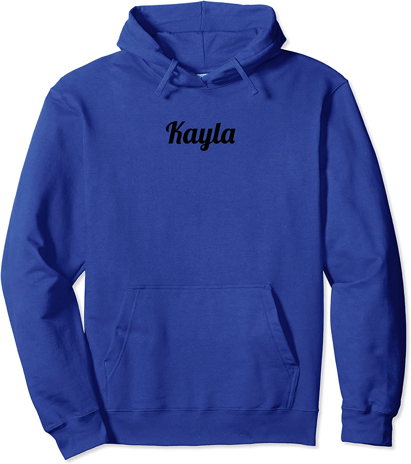 Top That Says the 卓出 Name Kayla Cute Graphic 2020モデル Adults Kids Pullov -