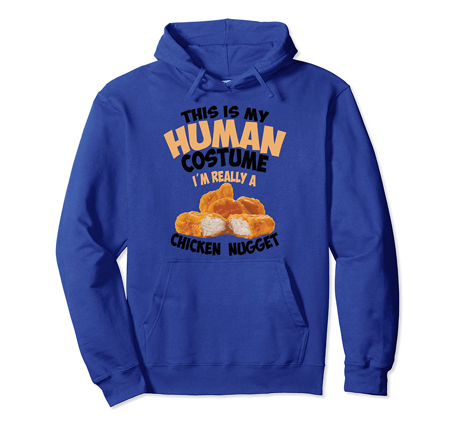 Chicken Nugget Human Really Costume  Cute Foodie Funny Gift Pullover Hoodie-Cotoa