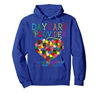 Daycare Provider Tshirt Appreciation Gift Childcare Tea  Hoodie Royal Blue