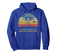 Storm Area 51 They Can't Stop All Of Us Shirts Hoodie Royal Blue