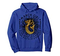 March Girl The Soul Of A Mermaid Tshirt Funny Gifts  Hoodie Royal Blue