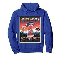 Alien Ufo 5k Fun Run Storm Area 51 Shirts Hoodie Royal Blue