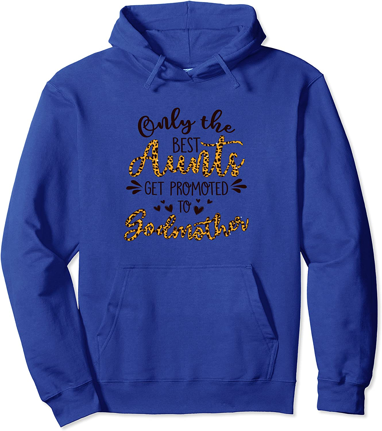 Only the Best Aunts Get Promoted to Godmother - Family Lover Pullover Hoodie-TH