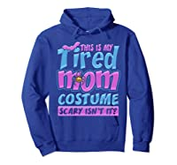 Tired Mom Scary Costume Shirt | Halloween Spider Bat  Hoodie Royal Blue