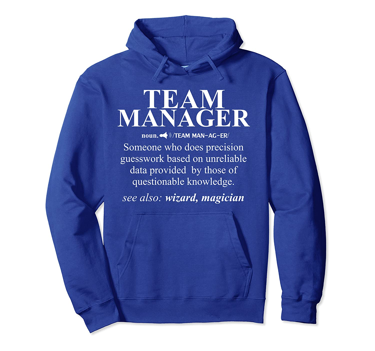 Funny Team Manager Meaning Noun Definition Cool Gift Pullover Hoodie