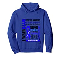 I Wear Blue For The Warriors Usher Syndrome Awareness Pullover Shirts Hoodie Royal Blue