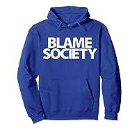 S Blame Society Urban Hip Hop T Shirt Hoodie Royal Blue