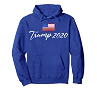 Donald Trump Election 2020 Re-elect President Gop Supporter T-shirt Hoodie Royal Blue