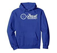 Trust The Journey Black Short Sleeve Shirts Hoodie Royal Blue