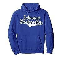Sahuayo Michoacan T Shirt Hoodie Royal Blue