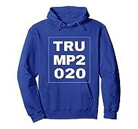 Trump 2020 Shirts Hoodie Royal Blue
