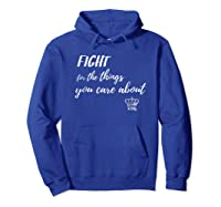 Fight For The Things You Care About Notorious Rbg Tshirt! Hoodie Royal Blue