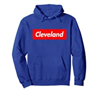 Cleveland Funny Red Box Logo Family First Last Name T-shirt Hoodie Royal Blue