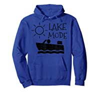 Lake Mode Waterski Boating Shirt Camping Summer Fun Hoodie Royal Blue