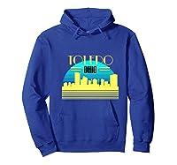 Ohio Toledo Hometown T Shirt Glass City Christmas Gift Ideas Hoodie Royal Blue