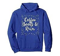 Coffee Books Rain Novelty Shirts Hoodie Royal Blue