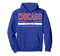Chicago Flag T Shirt The Windy City Illinois Tee Hoodie Royal Blue