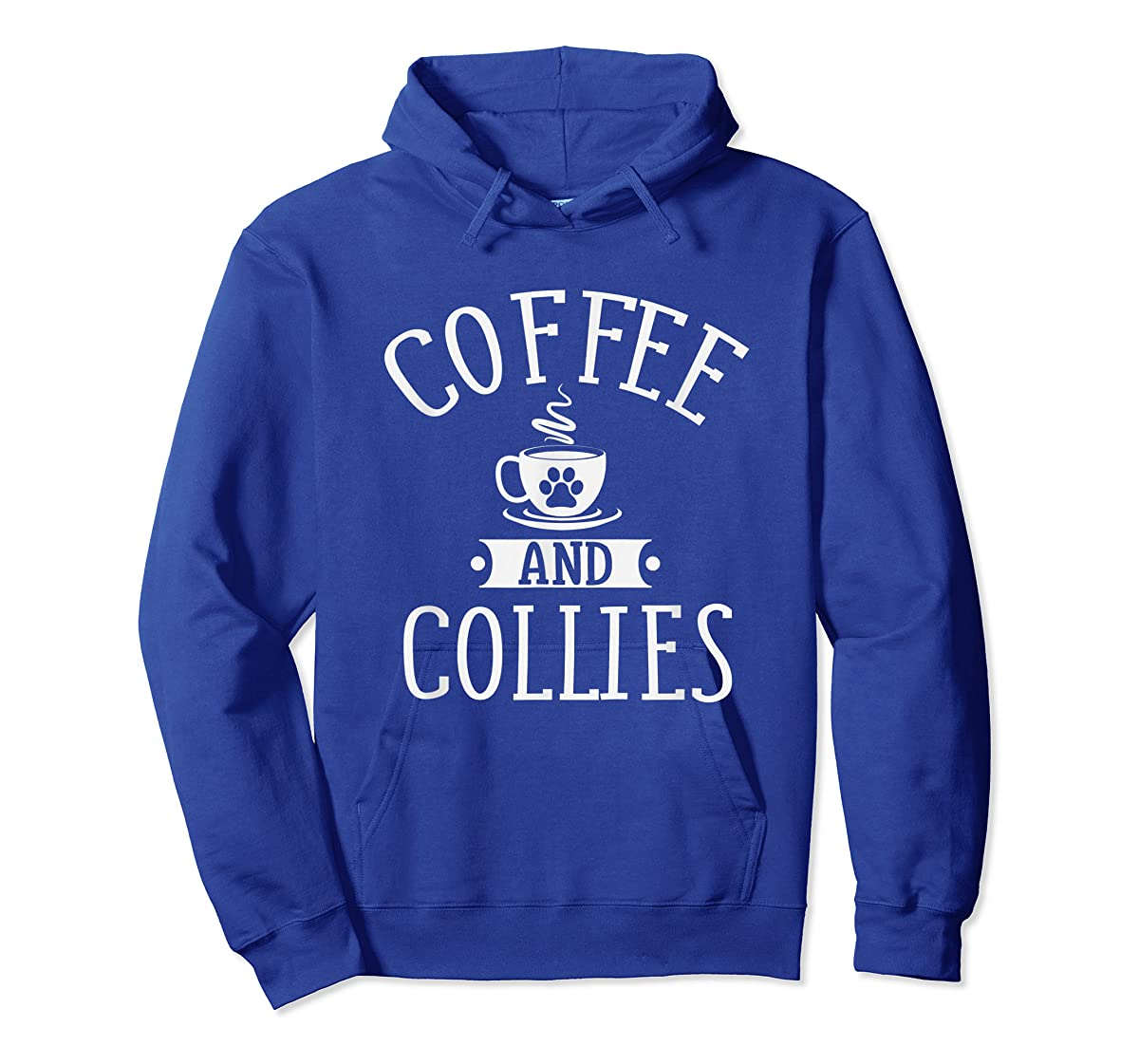 Coffee And Collies - Coffee & Collie Lover Shirt Gift-Hoodie-Royal