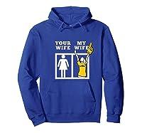 Tigers Lsu, My Wife Apparel Shirts Hoodie Royal Blue