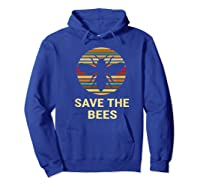 Save The Bees T Shirt Vintage Sunset Bees Gift Shirt Hoodie Royal Blue