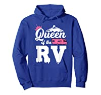 Queen Of The Rv Outdoor Camper Partner Gifts Shirts Hoodie Royal Blue