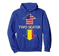 Romanian Two Seater Dad Joke Meme Gift American Flag Shirts Hoodie Royal Blue
