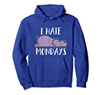 Hate Mondays Cute Funny Hippo Chilling Shirts Hoodie Royal Blue