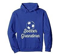 Soccer Grandma Shirts Hoodie Royal Blue