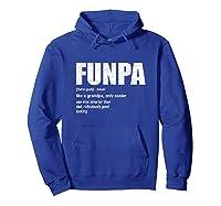 Funpa Definition Grandpa Fathers Day Gift Shirts Hoodie Royal Blue