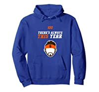 There S Always This Year Cleveland Shirts Hoodie Royal Blue