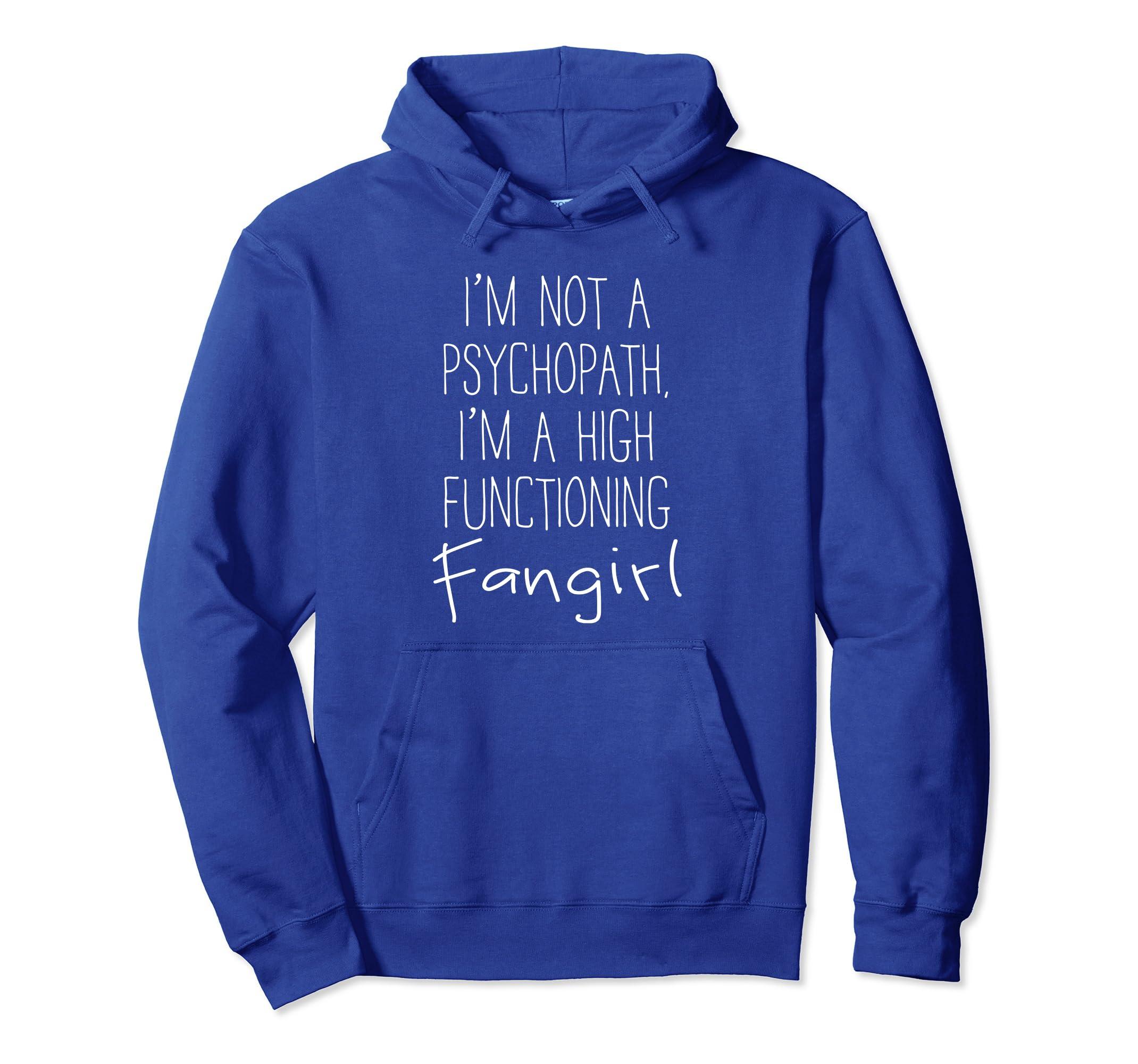 8ebc193fe Amazon.com: I'm a High-Functioning Fangirl Shirt - Sherlock - Hoodie:  Clothing