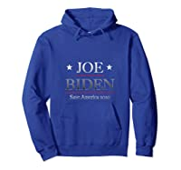Vote Joe Biden 2020 Presidential Elections Shirts Hoodie Royal Blue
