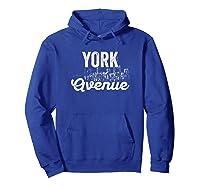 York Avenue Sign New York City Skyline Shirt For New Yorker Hoodie Royal Blue