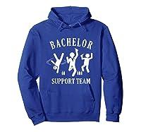S Bachelor Shirt Gamer Shirt Bachelor Team Support T Shirt Hoodie Royal Blue
