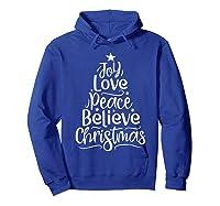 Christmas Shirts Joy Love Peace Believe Xmas Tree Gifts Hoodie Royal Blue