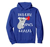 This Girl Loves Koalas Eucalyptus Bear Australia T-shirt Hoodie Royal Blue